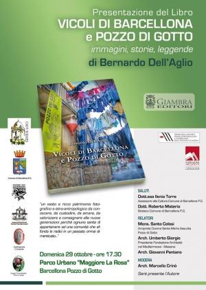 Barcellona Pozzo di Gotto: presentazione pubblica del libro di Bernardo Dell'Aglio sui vicoli cittadini