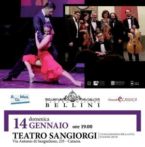 Teatro Massimo Bellini Catania in coproduzione con AGIMUS-NONSOLOCLASSICA presso il TEATRO SANGIORGI   'TANGUEDIA' 14 gennaio ore 19