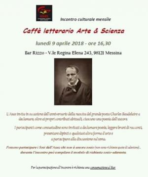 Messina - Celebrato il poeta Charles Baudelaire durante il caffè letterario Asas di Messina al Bar Rizzo.