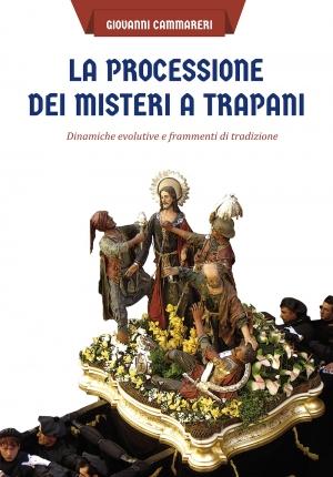 La Settimana Santa in Sicilia, di Giovanni Cammareri