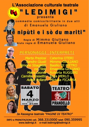 """Messina - Sabato 4 marzo, ore 21.00  l'Associazione Culturale Teatrale """"Ledimigi"""" presenta la commedia comico/brillante """"Mè nipùti e i sò du mariti"""""""