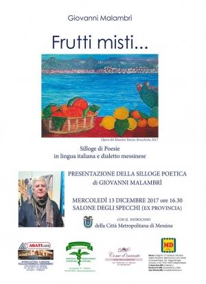 Mercoledì 13 Dicembre 2017 ore 16,30 Presentazione del libro di MALAMBRI' GIOVANNI, Relatore Prof. Alfio Seminara.