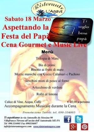 Villafranca Tirrena (ME) -Ristorante l'Agave - Sabato 18 e Domenica 19 Marzo San Giuseppe- Festa del Papà