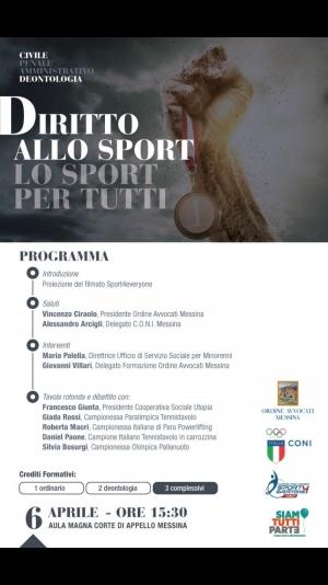 Ordine degli Avvocati e Formazione Lo sport è di tutti, lo sport è per tutti. 6 aprile Corte d Appello Messina