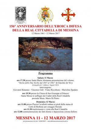 """156° ANNIVERSARIO DELL'EROICA DIFESA DELLA REAL CITTADELLA DI MESSINA """"12 Marzo 1861 - 12 Marzo 2017"""""""