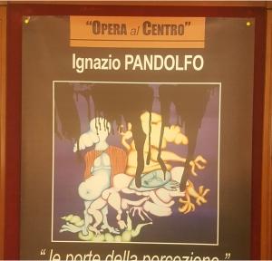 Personale di Ignazio Pandolfo al Teatro di Messina per ARTE in Centro. Un sofferto  quasimodiano senso della vita.