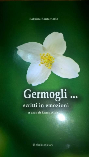 GERMOGLI... - Un libro di Sabrina Santamaria