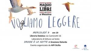 """Laboratorio di lettura di """"Droide è la notte"""" di Graziano Delorda Organizzato da Aifi Sicilia Giorno 9 maggio alle ore 19:00 Libreria Dedalus, Via Camiciotti 16 Messina"""