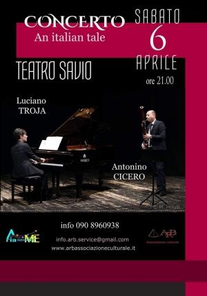SABATO 6  APRILE,  ORE 21.00. Da non perdere al Teatro Savio Messina