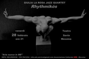 Venerdì 28 febbraio ore 21 al Teatro Savio ''Rhythmikós '' di GIULIA LA ROSA JAZZ QUARTET