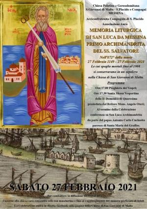 Marco Grassi ci ricorda l' anniversario della morte di San Luca. Ore 17:00, sabato 27 Febbraio, Chiesa di S. Giovanni di Malta