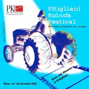 PKF PITIGLIANI KOLNO'A FESTIVAL Ebraismo e Israele nel Cinema 14a edizione. Roma, 16/20 novembre 2019