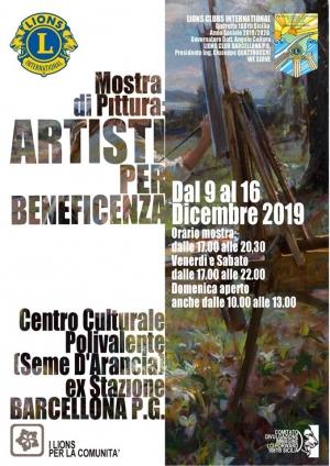 ARTISTI PER BENEFICENZA Mostra organizzata dai Lions Club di Barcellona Pozzo di Gotto
