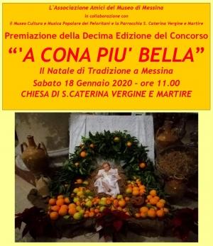 """PREMIAZIONE DEL X CONCORSO """"'A CONA PIU' BELLA"""" Sabato 18 Gennaio 2020 alle ore 11.00 Messina presso la Chiesa di Santa Caterina."""
