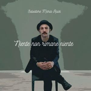 Digitale e in radio di Salvatore Maria Ruisi secondo singolo estratto dall'album d'esordio del cantautore siciliano: