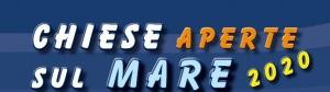CHIESE APERTE SUL MARE 2020