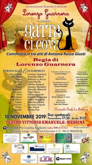"""Messina. - 10 novembre 2019, ore  21:15, Teatro Vittorio Emanuele la commedia """"Gatta ci cova"""", un'opera in tre atti di Antonio Russo Giusti presentata dalla compagnia teatrale e culturale """"Lorenzo Guarnera""""."""
