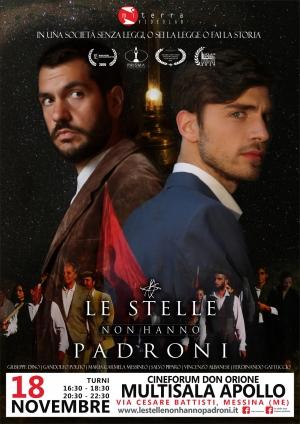 """""""Le stelle non hanno padroni"""", una produzione indipendente madonita, per il Cineforum Don Orione di Messina Incontro con il protagonista e lo sceneggiatore lunedì 18 novembre alla Multisala Apollo."""
