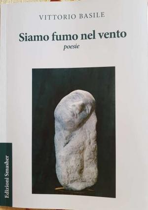 SIAMO FUMO NEL VENTO. Presentato a Barcellona Pozzo di Gotto il libro di Vittorio Basile, l'uomo che modella la pietra.