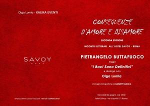 """Seconda edizione della rassegna letteraria, ideata e organizzata da Olga Lumia, """"Conseguenze d'Amore e Disamore"""", che si terrà presso l'Hotel Savoy (via Ludovisi, 15 - Roma)."""