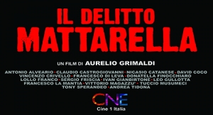 """""""IL DELITTO MATTARELLA""""  di Aurelio Grimaldi, con un ricco cast siciliano in sala dal 19 marzo distribuito da Cine1 Italia con Leo Gullotta Guia Ielo.."""