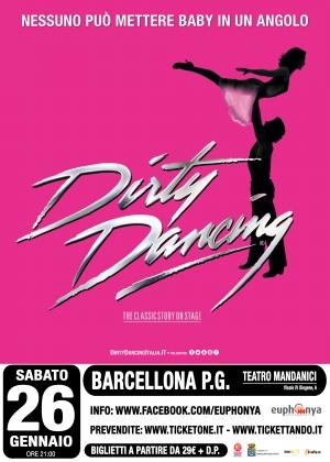 """""""Dirty Dancing""""  un musical che ha 32 anni... e non li dimostra. Si festeggia in Sicilia con unica data a Barcellona P. G."""