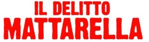 19 Giugno, h. 10:30, c/o CASA DEL CINEMA – ROMA Il delitto Mattarella e a seguire Conferenza stampa.Saranno presenti il cast e i produttori DAL 2 LUGLIO AL CINEMA