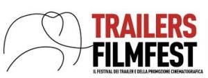 TRAILERS FILMFEST 2019. Milano, 9/11 ottobre 2019. XVII edizione